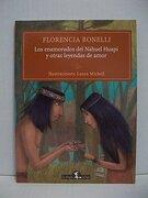 Los Enamorados del Nahuel Huapi y Otras Leyendas de Amor - Bonelli Florencia,Michell Laura (Il.) - La Brujita De Papel