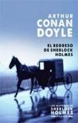 El Regreso de Sherlock Holmes - Arthur Conan Doyle - Claridad