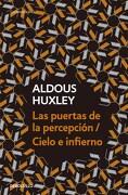 Puertas de la Percepcion/Cielo e Infiern - Aldous Huxley - Debolsillo