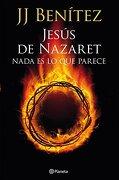 Jesus de Nazaret Nada es lo que Pare - Benitez J.J. - Planeta