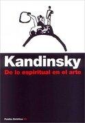De lo Espiritual en el Arte - Vasili Kandinsky - Paidos