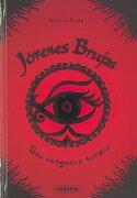 Una Venganza Tardía: 1 (Jóvenes Brujas) - Susaeta Ediciones S A - Susaeta