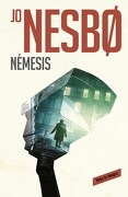 Nemesis  ( Libro 4 de la Serie Harry Hole ). Harry Hole 4 - Jo Nesbo - Reservoir Books