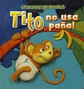 Tito no usa Pañal - Varios - Latinbooks