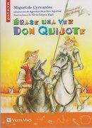 Erase una vez don Quijote - Agustín Sánchez Aguilar - Editorial Vicens Vives