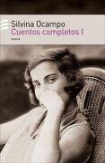 Cuentos Completos i - Silvina Ocampo - Emece