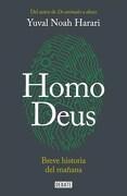 Homo Deus. Breve Historia del Ma/Ana - Yuval Harari - Debate