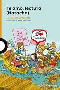 Te amo Lectura Natacha Tapa Blanca - Luis María Pescetti - Alfaguara Infantil