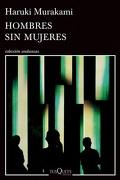 Hombres sin Mujeres - Murakami - Tusquets