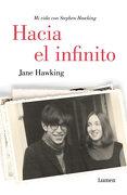 Hacia el Infinito - Jane Hawking - Lumen