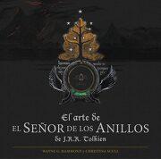El Arte de el Señor de los Anillos de J. R. R. Tolkien - Wayne G. Hammond,Christina Scull - Minotauro