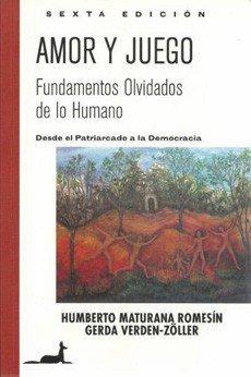 portada Amor y Juego: Fundamentos Olvidados de lo Humano