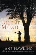 Silent Music (Immortal Souls 1) (libro en inglés) - Jane Hawking - Alma Books