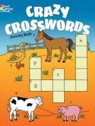 Crazy Crosswords Activity Book (Dover Coloring Books for Children) (libro en inglés)