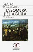 La Sombra del Aguila - Arturo Pérez-Reverte - Castalia Ediciones
