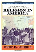 The Routledge Historical Atlas of Religion in America (Routledge Atlases of American History) (libro en inglés) - Brett Carroll - Routledge