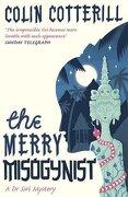 The Merry Misogynist (dr Siri Paiboun Mystery 6) (libro en Inglés) - Colin Cotterill - Quercus