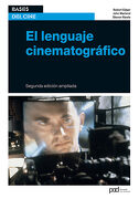 El Lenguaje Cinematográfico (Bases del Cine) - Robert Edgar-Hunt; John Marland; Steven Rawle - Parramón