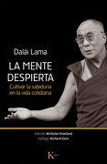La Mente Despierta: Cultivar la Sabiduría en la Vida Cotidiana - Dalái Lama - Kairos