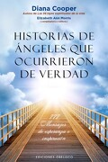 Historias de Angeles que Ocurrieron de Verdad - Diana Cooper - Obelisco