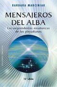 Mensajeros del Alba - Barbara Marciniak - Obelisco