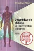 Descodificacion Biologica de los Problemas Digestivos - Christian Fleche - Obelisco