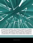 Articles on Canon fd Cameras, Including: Canon A-1, Canon Ae-1, Canon Ae-1 Program, Canon Av-1, Canon At-1, Canon Al-1, Canon ef Camera, Canon T50, ca (libro en inglés) - Hephaestus Books - Hephaestus Books