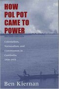 How pol pot Came to Power: Colonialism, Nationalism, and Communism in Cambodia, 1930-1975; Second Edition (libro en Inglés) - Ben Kiernan - Yale University Press