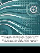Articles on American Indian Reservations in California, Including: Fort Mojave Indian Reservation, Colorado River Indian Reservation, big Pine Band of (libro en inglés) - Hephaestus Books - Hephaestus Books