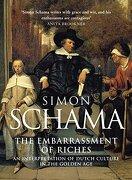 The Embarrassment of Riches. An Interpretation of Dutch Culture in the Golden age (libro en inglés)