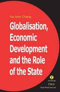 Globalization, Economic Development and the Role of the State (libro en inglés) - Ha-Joon Chang - Zed Books Ltd