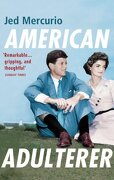 American Adulterer: From the Creator of Bodyguard and Line of Duty (libro en inglés) - Jed Mercurio - Vintage