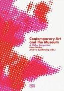 Contemporary art and the Museum: A Global Perspective (libro en Inglés) - Claude Ardouin; Hans Belting; Andrea Buddensieg; John Clark; Serge Gruzinski; Peter Weibel - Hatje Cantz Verlag