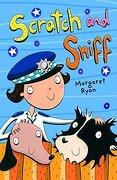 Scratch and Sniff (White Wolves: Adventure Stories) (libro en inglés)