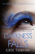 Darkness Falls (Immortal Beloved Book Two) (Immortal Beloved 2) (libro en Inglés) - Cate Tiernan - Hodder And Stoughton Ltd.