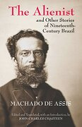 The Alienist and Other Stories of Nineteenth-Century Brazil (Hackett Classics) (libro en inglés)