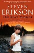 This River Awakens. Steven Erikson (libro en inglés) - Steven Erikson - Bantam