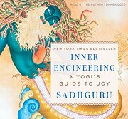 Inner Engineering: A Yogi's Guide to joy (libro en inglés) (Audiolibro) - Sadhguru Jaggi Vasudev - Sounds True Inc