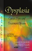 Dysplasia: Causes, Types and Treatment Options (Cell Biology Research Progress) (libro en Inglés) - laurel m. (edt) sexton - Nova Science Pub Inc