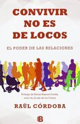 Convivir no es de Locos - Raül Córdoba - B