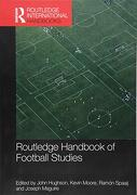 Routledge Handbook of Football Studies (Routledge International Handbooks) (libro en inglés)