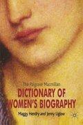 The Palgrave Macmillan Dictionary of Women's Biography (libro en inglés) - Maggy Hendry,Jenny Uglow - Palgrave Macmillan