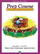 Alfred's Basic Piano Prep Course Solo Book, bk d: For the Young Beginner (Alfred's Basic Piano Library) (libro en inglés)