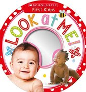 Look at me! (Scholastic Early Learners: First Steps) (libro en inglés) - Scholastic; Scholastic Early Learners - Cartwheel Books