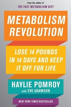portada Metabolism Revolution: Lose 14 Pounds in 14 Days and Keep it off for Life (libro en inglés)