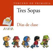 """Blíster  """" Días de Clase """"  3º de Primaria (Literatura Infantil (6-11 Años) - Plan Lector Tres Sopas (Castellano)) - 9788466747837 (libro en EspañolISBN: 8466747834 ISBN-13: 9788466 7478371 edición (25/10/2006) ANAYA INFANTIL Y JUVENIL) - Daniel Nesquens - Anaya Infantil Y Juvenil"""