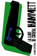 La Llave de Cristal - Dashiell Hammett - Alianza Editorial