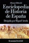 Enciclopedia de Historia de España (I). Economía Sociedad (Alianza Diccionarios (Ad)) - Miguel Artola - Alianza