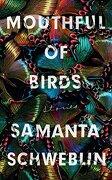 Mouthful of Birds (libro en inglés)