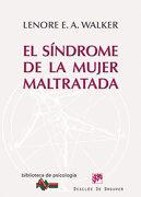 el sindrome de la mujer maltratada - lenore e. a. walker - desclee de brouwer